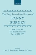 The Early Journals and Letters of Fanny Burney, Vol. 3: The Streatham Years, Part I, 1778-1779The Streatham Years, Part I, 1778-1779