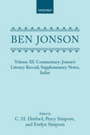 Ben Jonson, Vol. 11: Commentary; Jonson's Literary Record; Supplementary Notes; Index