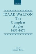 Izaak Walton: The Compleat Angler 1653–1676