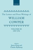 The Letters and Prose Writings of William Cowper, Vol. 3: Letters 1787–1791Letters 1787–1791
