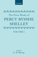 The Prose Works of Percy Bysshe Shelley, Vol. 1