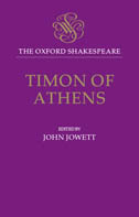 The Oxford Shakespeare: The Life of Timon of Athens