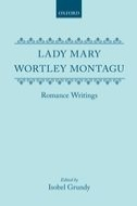 Lady Mary Wortley Montagu: Romance Writings