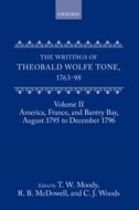 The Writings of Theobald Wolfe Tone 1763–98, Vol. 2: America, France and Bantry Bay, August 1795 to December 1796America, France and Bantry Bay, August 1795 to December 1796