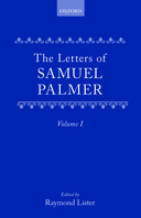 The Letters of Samuel Palmer, Vol. 1: 1814–18591814–1859