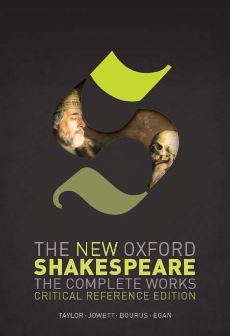 The New Oxford Shakespeare: Critical Reference Edition, Vol.             1