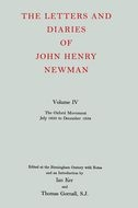 The Letters and Diaries of John Henry Newman, Vol. 4: The Oxford Movement: July 1833 to December 1834July 1833 to December 1834