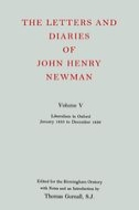 The Letters and Diaries of John Henry Newman, Vol. 5: Liberalism in Oxford: January 1835 to December 1836January 1835 to December 1836