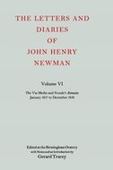 The Letters and Diaries of John Henry Newman, Vol. 6: The Via Media and Froude's 'Remains': January 1837 to December 1838January 1837 to December 1838