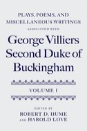 Plays, Poems, and Miscellaneous Writings associated with George Villiers, Second Duke of Buckingham, Vol. 1