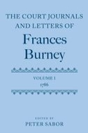 The Court Journals and Letters of Frances Burney, Vol. 1: 1786