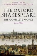 The Oxford Shakespeare: The Complete Works (Second Edition)